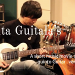 "Vita Guitala's A short music mivie #006 ""quinto Guitar ver.022"""